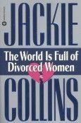 The World is Full of Divorced Women