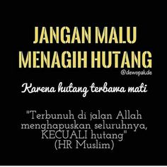 33 Waspada Hutang Ideas Islamic Quotes Muslim Quotes Self Reminder
