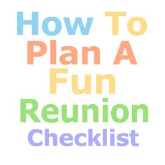 Fun Reunion Planning Checklist | The Family Reunion Planners Blog  #familyreunionfundfaisingideas                                                                                                                                                      More
