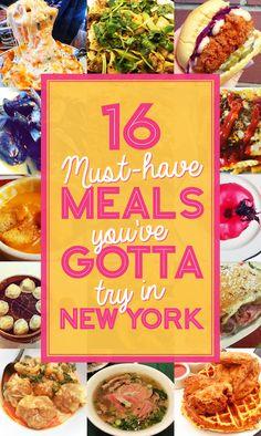 16 Must-Have Meals You've Gotta Try In New York
