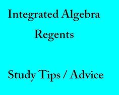 Study Tips for the Integrated Algebra Regents