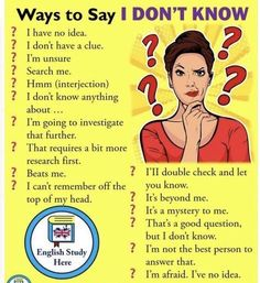 "Ways to say ""I don't know"" # learn english vocabulary education Teaching English Grammar, English Writing Skills, English Vocabulary Words, English Language Learning, English Language Course, English Tips, English Study, English Lessons, English English"