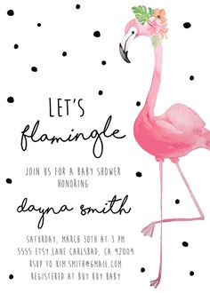 Flamingo Party Invitation Baby Shower by KirraReynaDesigns on Etsy Pink Flamingo Party, Flamingo Baby Shower, Flamingo Birthday, Baby Party, Baby Shower Parties, Shower Party, Baby Showers, Lila Baby, Hawaian Party