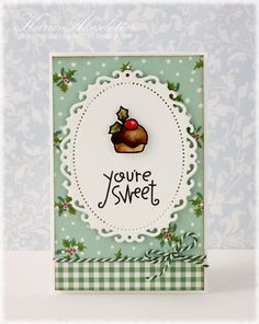 You're sweet ! by Karin using Paper Smooches