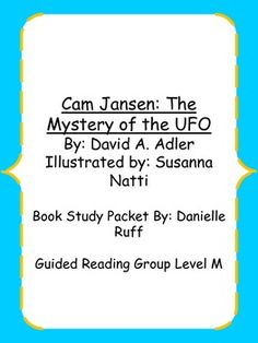 Cam Jansen: The Mystery of the U.F.O. Book Study Packet
