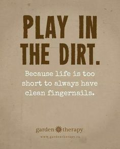 Dirt. Love it.