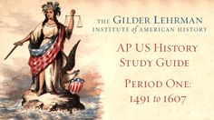 AP US History Study Guide: Period 1 - 1491 to 1607