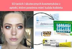 10 tanich i skutecznych kosmetyków z apteki, które powinna mieć każda kobieta Good To Know, Health And Beauty, Health Tips, Face Makeup, Beauty Hacks, Health Fitness, Hair Beauty, Skin Care, Fit Abs