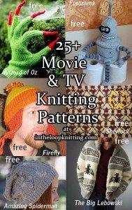 Knitting patterns inspired by movies and tv including Wizard of Oz, Firefly, Amazing Spiderman, Big Lebowski, Futurama, Sherlock, Penelope, Coraline, and more