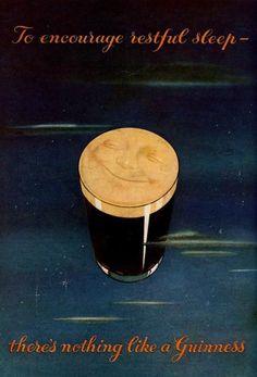 To encourage restful sleep - Drink a Guinness. Vintage Advertisements, Vintage Ads, Vintage Posters, Advertising Ideas, Advertising Poster, Vintage Paper, Vintage Style, Guinness Advert, Guiness Beer