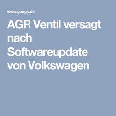 AGR Ventil versagt nach Softwareupdate von Volkswagen