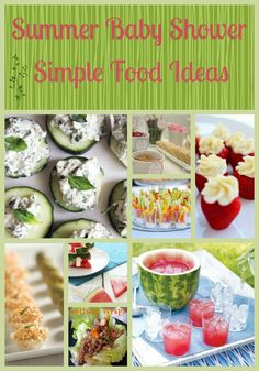Great list of ideas for simple yet beautiful summer baby shower food. Great for other parties, too!