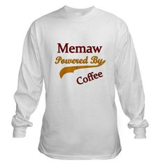 Memaw Powered By Coffee Long Sleeve T-Shirt
