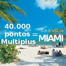 Miami imperdível: apenas 40.000 pontos Multiplus para voar na TAM