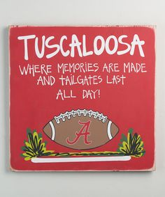 Another great find on #zulily! Alabama Crimson Tide Tailgate Sign #zulilyfinds