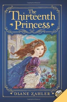 The Thirteenth Princess -- in this new version of the classic Grimms' fairy tale, Twelve Dancing Princesses, a young princess must break a curse to save her sisters