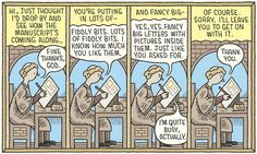 Tom Gauld on illuminated manuscripts - cartoon Thomas Danthony, Medieval Memes, Michael Morris, Library Humor, Big Letters, Best Book Covers, Retro 1, Cool Books, Writers Write