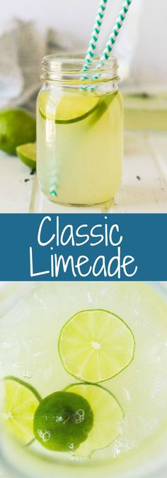 This Classic Limeade recipe is simple and so refreshing and is a perfect base for countless drinks! Lime Lemonade Recipe, Limeade Recipe, Summer Drinks, Fun Drinks, Healthy Drinks, Non Alcoholic Drinks, Tequila Drinks, Cocktails, Margarita Recipes