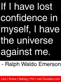 You gain strength, courage and confidence by every ...