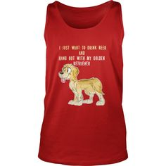 Golden Retriever - I just want to drink beer and h LIMTED EDITION #gift #ideas #Popular #Everything #Videos #Shop #Animals #pets #Architecture #Art #Cars #motorcycles #Celebrities #DIY #crafts #Design #Education #Entertainment #Food #drink #Gardening #Geek #Hair #beauty #Health #fitness #History #Holidays #events #Home decor #Humor #Illustrations #posters #Kids #parenting #Men #Outdoors #Photography #Products #Quotes #Science #nature #Sports #Tattoos #Technology #Travel #Weddings #Women