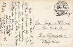 """Sent from Duisburg, Germany to San Francisco, California, 1908. The sender wrote """"stamps on other side"""" in the spot where the stamps were to be placed."""