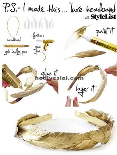 DIY Gold Feather Headband Gold Feather Headband To create: Use a gold leafing pen to cover the entire feather. Repeat until you have enough feathers to cover the surface of your headband. Using a glue gun carefully adhere the feathers to your headband. Feather Headband, Diy Headband, Headband Tutorial, Flower Tutorial, Flower Headbands, Bow Tutorial, Gold Diy, Diy Carnaval, Toga Party