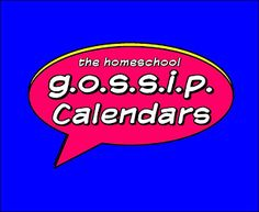 The Homeschool Gossip: The Homeschool Gossip's Calendars of Events