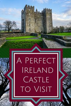 Looking for the best place to start an Ireland travel vacation? Bunratty Castle is the perfect first stop for the reasons explained in this article!