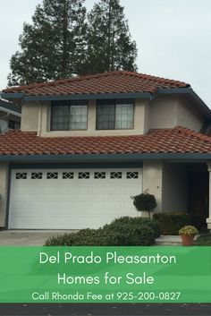 The Del Prado Homes In Pleasanton CA have great values for investment, rental, or resale.