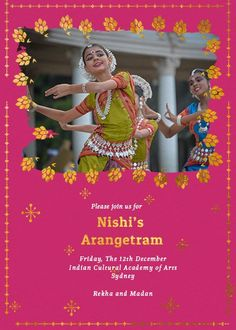 A lively dance recital in progress, with joyous expressions on the participants' faces, on this Arangetram invitation. Indian Invitations, Custom Invitations, E Invite, Dance Recital, Thing 1 Thing 2, Musicals, Culture, Musical Theatre