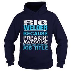 RIG WELDER T-Shirts, Hoodies. GET IT ==► https://www.sunfrog.com/LifeStyle/RIG-WELDER-Navy-Blue-Hoodie.html?id=41382