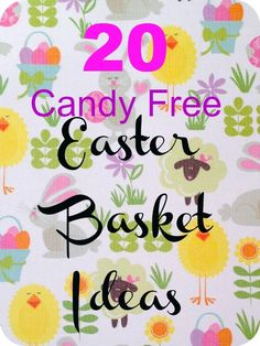 20 Candy free #Easter Basket Ideas