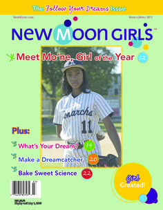 March-April 2015 - our Girl of the Year issue.  http://newmoon.com/store/