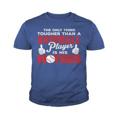 Baseball Player is His Mother T-Shirt #gift #ideas #Popular #Everything #Videos #Shop #Animals #pets #Architecture #Art #Cars #motorcycles #Celebrities #DIY #crafts #Design #Education #Entertainment #Food #drink #Gardening #Geek #Hair #beauty #Health #fitness #History #Holidays #events #Home decor #Humor #Illustrations #posters #Kids #parenting #Men #Outdoors #Photography #Products #Quotes #Science #nature #Sports #Tattoos #Technology #Travel #Weddings #Women