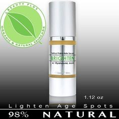BRIGHTEN: Organic & Natural Skin Brightening Lightening Serum 1.12oz by Beauty Plus. $19.99. Resolve Dull, Mottled Complexion.. Brightens over all skin tone while tightening fine lines. Say good bye to Age Spots and Hyper pigmentation.. Safe on all skin types. Increases cellular regeneration repairing damaged skin. Great regimen for Eczema. Our BRIGHTEN Retinol Serum is packed full age-defying ingredients! The dynamic duo of Hyaluronic Acid and RetinolÊis a proven one, two,...