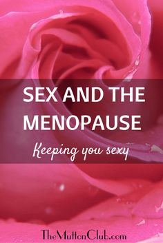 Sex and the menopause may call for some extra creativity. Here are our top tips to help you feel great and maintain your satisfaction and pleasure.