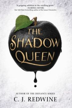The shadow queen - In this retelling of Snow White follows the adventures of Lorelai, an exiled princess who is being pursued by a magic-wielding prince serving as the personal huntsman for evil queen Irina, who has charged him with bringing her Lorelai's heart