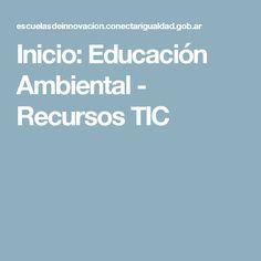 Inicio: Educación Ambiental - Recursos TIC