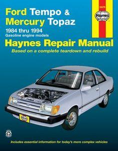Ford Tempo and Mercury Topaz 1984-1994 (Haynes Manuals) by John Haynes