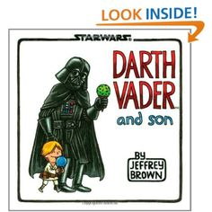 Amazon.com: Darth Vader and Son (Star Wars (Chronicle)) - Adorable take on if Darth Vader played an active role in his sons life growing up