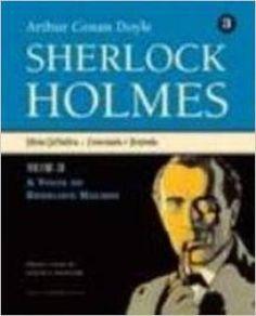 Sherlock Holmes: Edição Definitiva - Comentada e Ilustrada - vol. 3