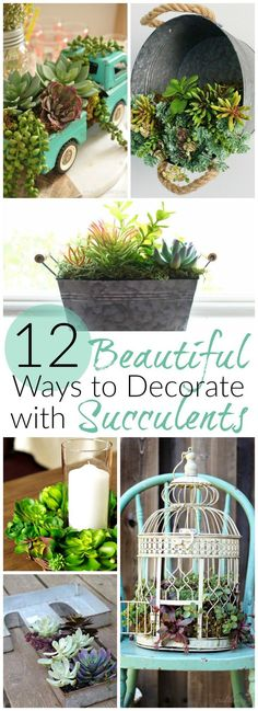 12 Beautiful Ways to Decorate with Succulents | http://awonderfulthought.com
