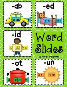 5 Word Slides for word families: ab, ed, id, ot, unGraphics: cab, bed, kid, pot, sunWord Family Words:cab, dab, gab, jab, lab, nab, tabbed, fed, led, red, shed, sled, wedbid, did, kid, hid, lid, rid, skiddot, cot, hot, jot, not, pot, rotbun, fun, nun, pun, run, sun, shunGreat literacy center activity!Students slide the letter bar through the graphic to make CVC words. 2 Word Slides per family:* 1 in color and ready to cut (I put these in my ABC center)* 1 in black and white for students to…