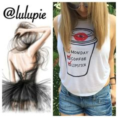 "Monday Coffee Lipstick Tank Top Super Cute ""Monday, Coffee, Lipstick"" tank top. Made of soft rayon material. Available in S, M, and L. PRICE FIRM - NO TRADES Bchic Tops Tank Tops"