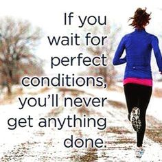 """""""If you wait for perfect conditions, you'll never get anything done."""" Now - I live on this page! Get up and 'Do Something!' #wisdomwords #propheticinsight #encountersnetwork #truthprevails #destiny"""