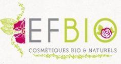 Prenez soin de vous au naturel ! EFBIO Cosmétiques vous gâte ! < Les tests de Frimousse - 22 août 2014   Blog Beauté Addict