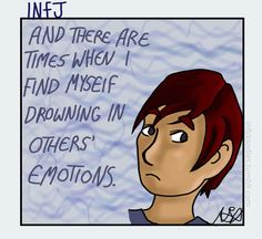 HOW INFJS AND INFPS DEAL WITH EMOTIONS DIFFERENTLY (article): INFJs absorb other people's emotions and may have a hard time understanding their own. INFPs mirror other people's feelings.