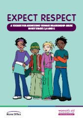 Expect Respect – A Toolkit for Addressing Teenage Relationship Abuse in Key Stages 3, 4 and 5 – Free Social Work Tools and Resources: SocialWorkersToolbox.com