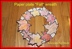 "Momma's Fun World: Paper plate ""Fall"" wreath"