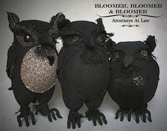 Bloomer, Bloomer & Bloomer Attorneys at Law – Ann Wood. From left to right: Miles H. Bloomer, Cyrus P. Bloomer and Billings Bloomer Sr. These gimlet eyed solicitors are made from a pair of antique swim bloomers. Textile Sculpture, Soft Sculpture, Textile Art, Fabric Birds, Fabric Art, Diy Projects To Try, Sewing Projects, Art Projects, Owl Artwork